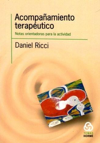 acompañamiento terapéutico. daniel ricci (ho)