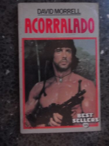 acorralado (first blood) david morrel libro pelicula rambo