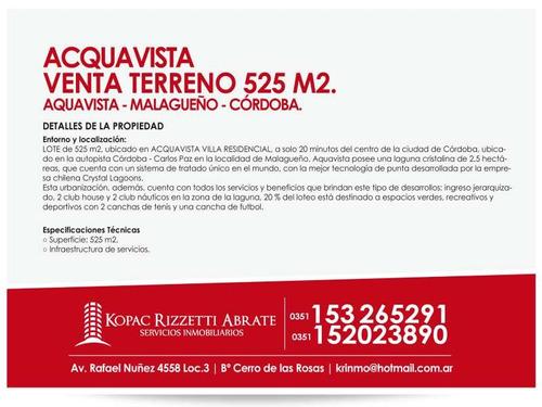 acquavista (malagueño) - venta terreno 525 m2.