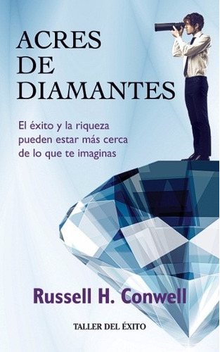 acres de diamantes - russell h. conwell