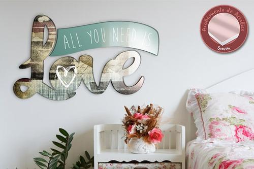 acrílico de parede all you need is love - mudo minha casa