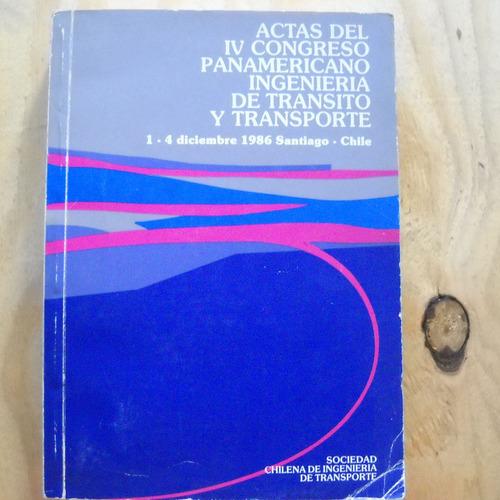 actas del iv congreso panamericano ingieneria del transito y