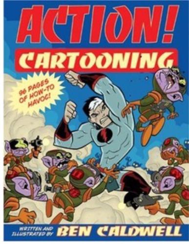 action! cartooning - ben caldwell