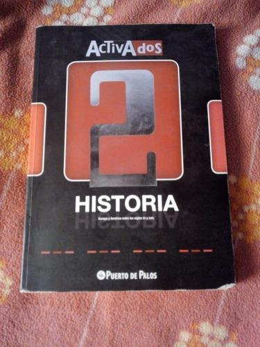 activados historia 2