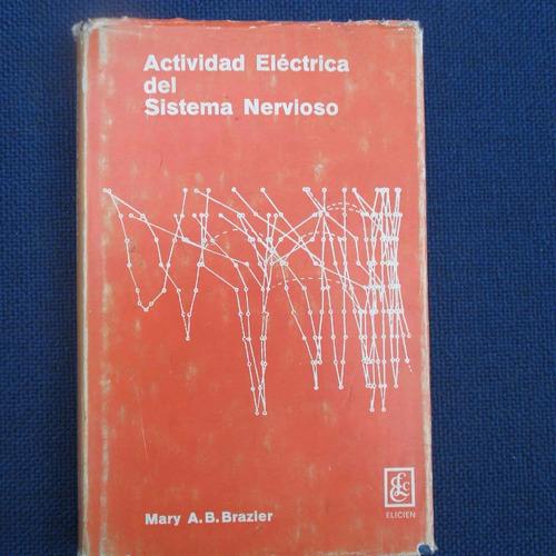 actividad electrica del sistema nervioso, mary a. b. b