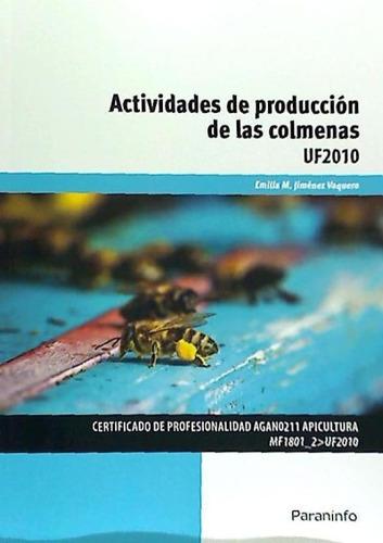 actividades de producción de las colmenas. certificados de p