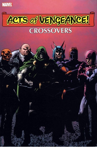 acts of vengeance crossovers omnibus hardcover byrne cover
