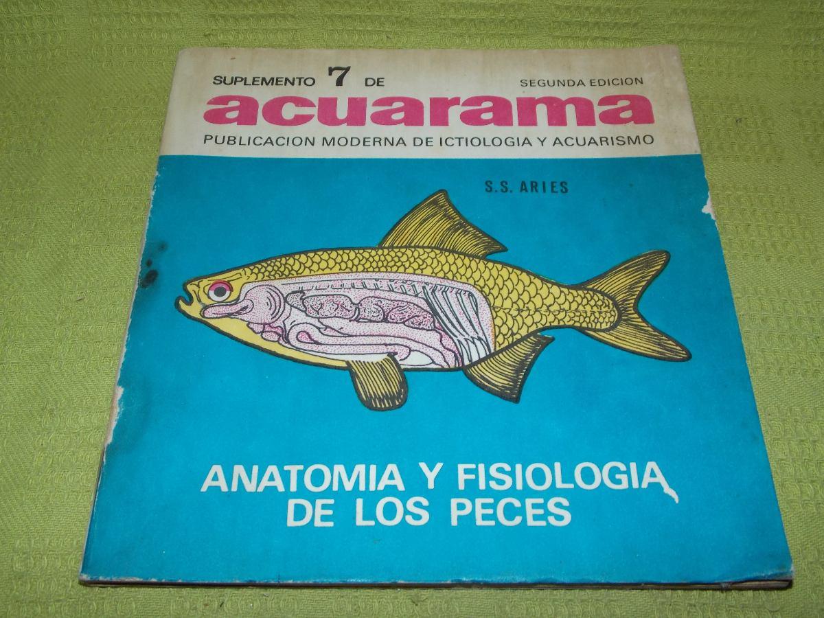 Acuarama - Anatomía Y Fisiología De Los Peces - S. S. Aries - $ 180 ...