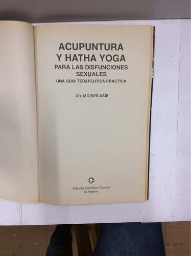 acupuntura y hatha yoga para las disfunciones sexuales