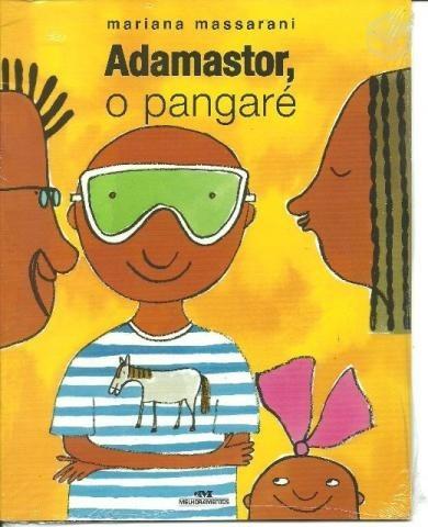 adamastor, o pangaré - mariana massarani melhoramentos