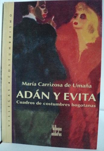 adán y evita , por maría carrizosa de umaña, 2002