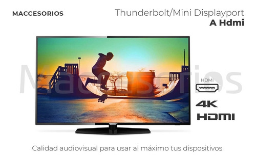adapt thunderbolt / mini displayport a hdmi (soporta audio)