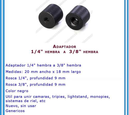 adaptador 1/4 hembra a 3/8 hembra estudio tripie monopie