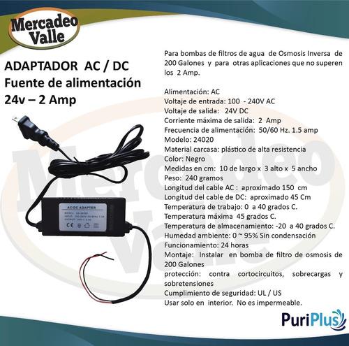 adaptador ac/dc fuente  24v 2 amp adapt bomba osmosis 200g