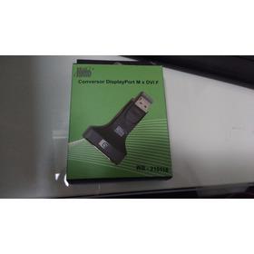 Adaptador Conversor Displayport Para Dvi-i ( Display Port M