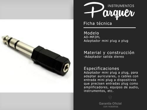 adaptador ficha mini plug 3,5 a plug 6,5 parquer