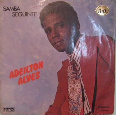 adeilton alves  -  samba seguinte  -  copacabana - 1974