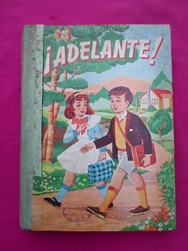 adelante libro de lectura ediciones bruño año 1966