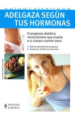 adelgaza según tus hormonas, lemonnier, hispano europea