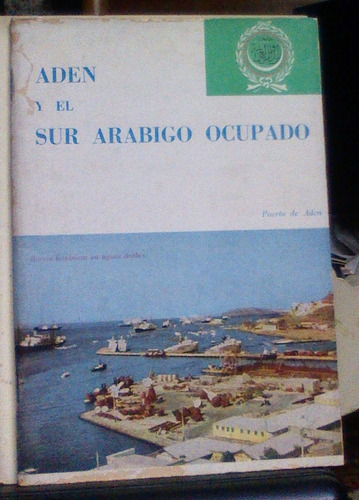 aden y el sur arabigo ocupado liga de los estados arabes bue