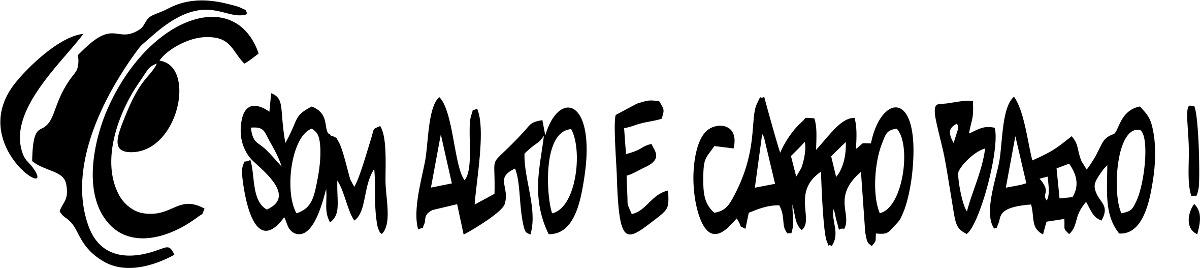 Adesivo Para Reposição Hormonal ~ Adesivo Carro Rebaixado Som Alto E Carro Baixo Automotivo R$ 8,90 em Mercado Livre