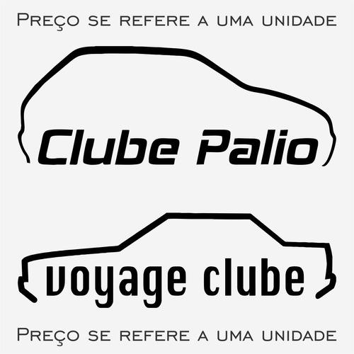 adesivo clube do / onix opala ka voyageiros palio + outros