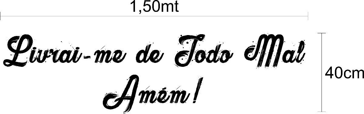 Adesivo Decorativo Frase Livrai Me De Todo Mal Amem R 4990 Em