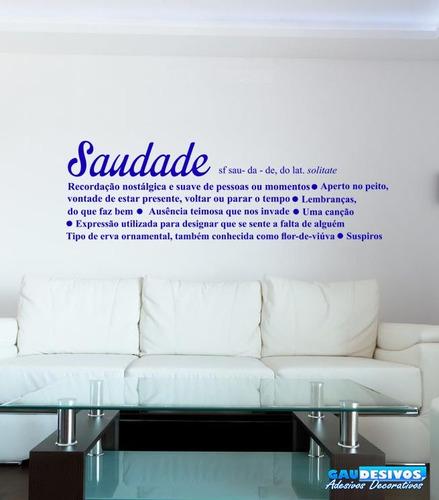 adesivo decorativo frase significado saudade