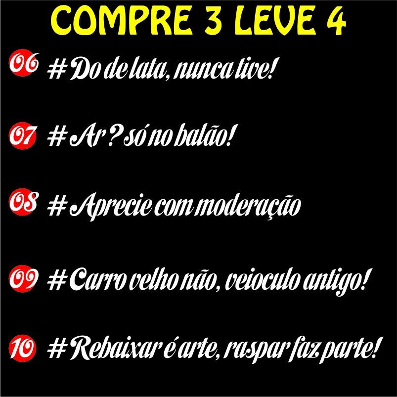 Adesivo Frases Carro Rebaixado 30x5 Valor Para 2 Frases R 600