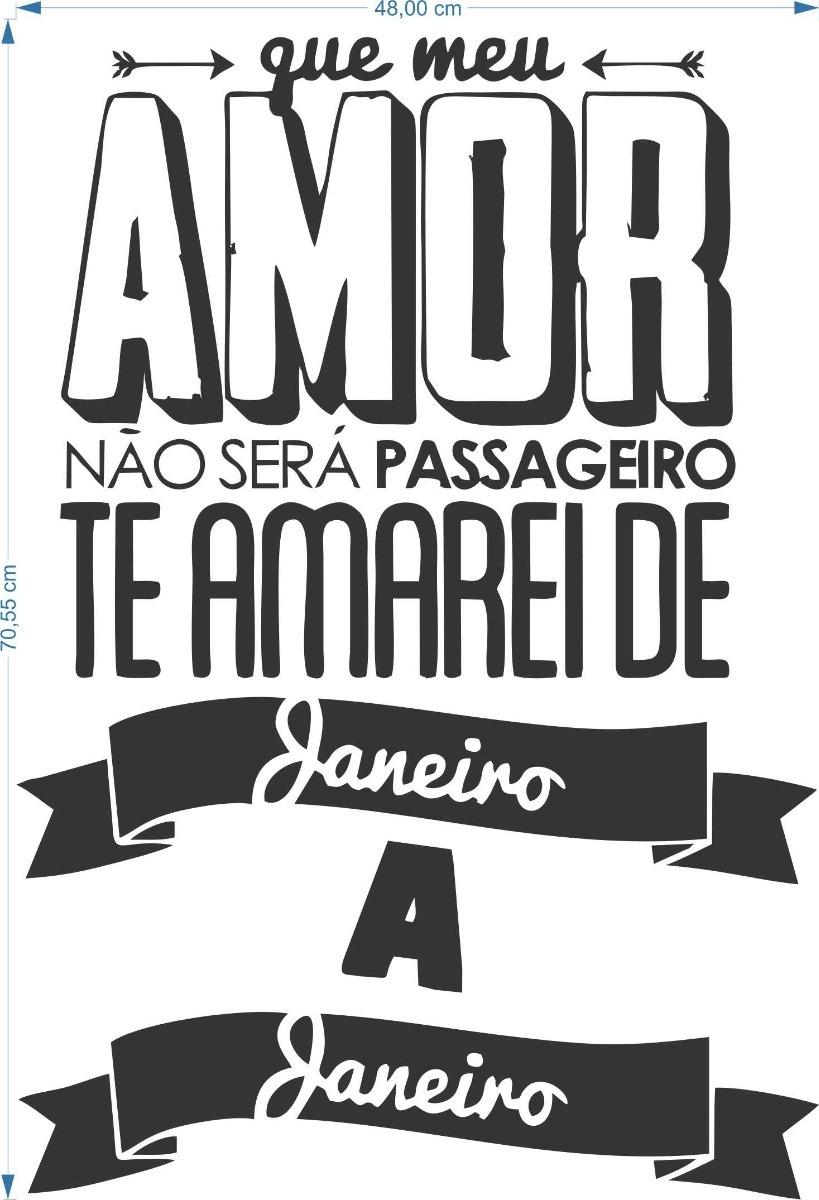 Adesivo Frases Trecho De Música 48cmx70cm Amor Amarei Janeir R 69