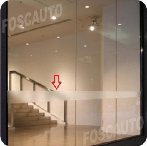 adesivo jateado faixa sinalização portas blindex box vidro