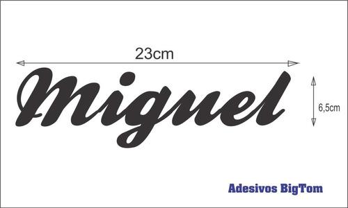 adesivo nome ( miguel ) 23cm x 6cm branco frete grátis