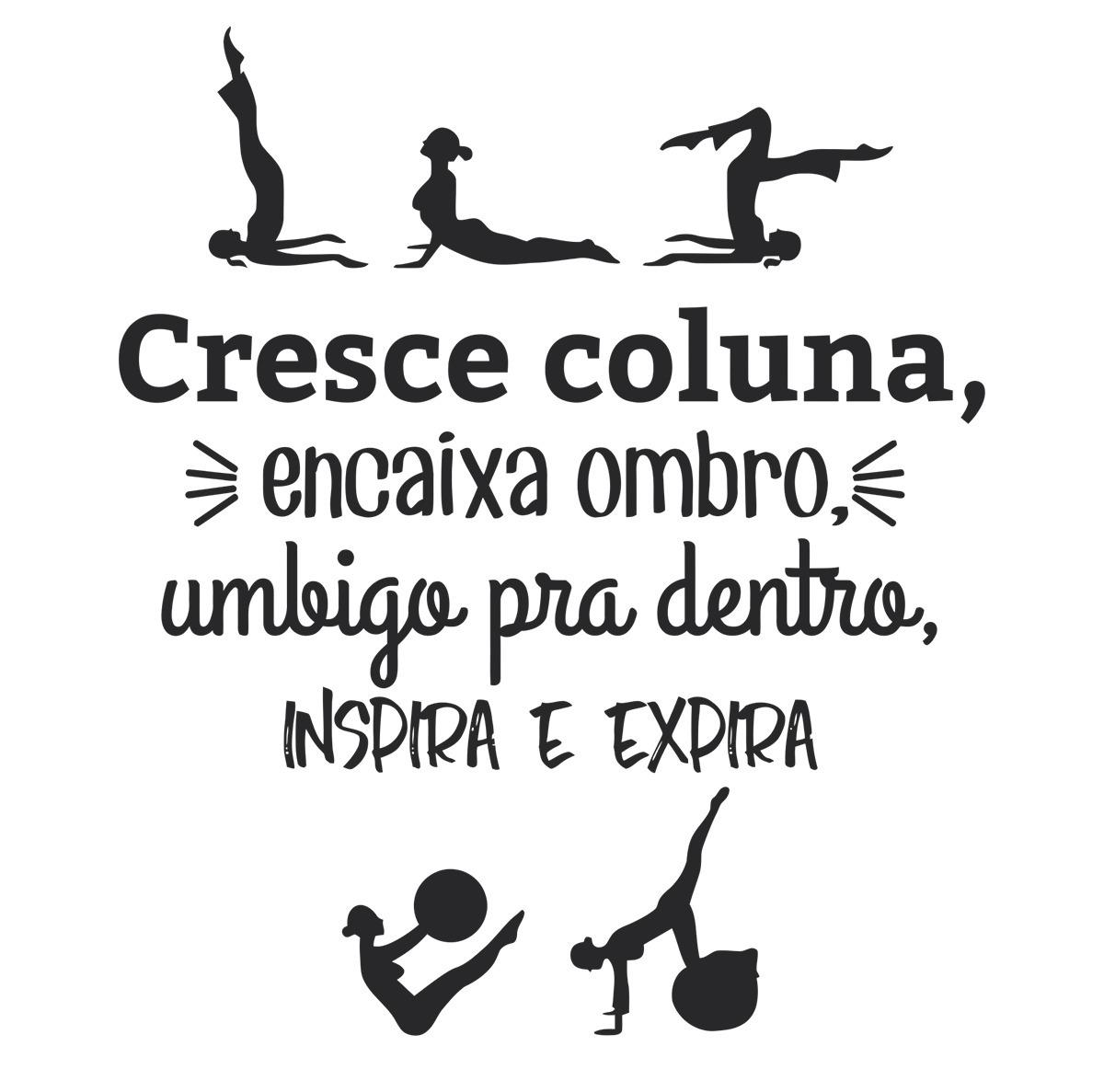 Adesivo Parede Decorativo Frases Pilates Cresce Coluna