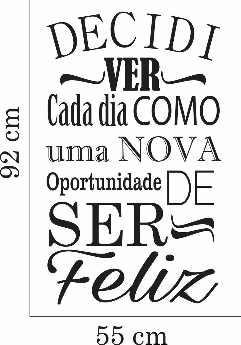 Adesivo Parede Frase Pensamento Vida Dia Ser Feliz Amor Love R 29