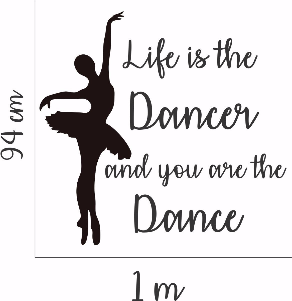 Adesivo Parede Quarto Sala Frase Bailarina Frase Dança Vida