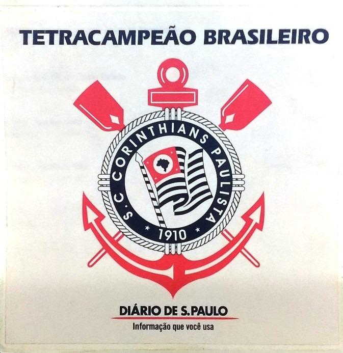 68cf9b4f80 Adesivo - S C Corinthians Paulista Tetracampeão Brasileiro - R  19 ...