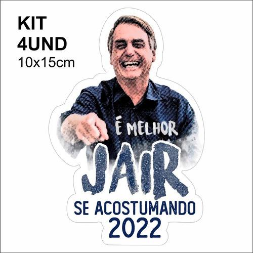 adesivo vinil - é melhor jair se acostumando 2022