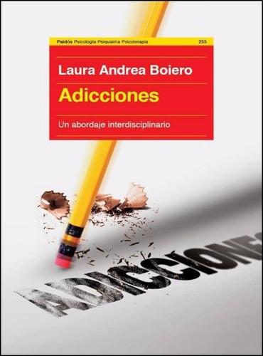 adicciones - laura a. boiero