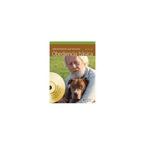 adiestramiento que funciona. obediencia básica (+dvd) ken s