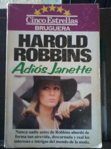 adiós janette  - harold robbins - bruguera - 1981