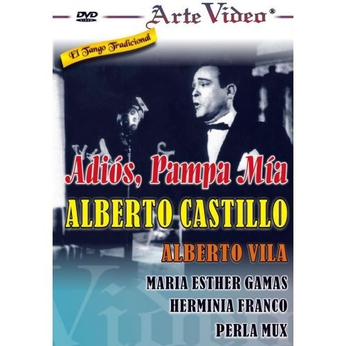 adiós pampa mía - alberto castillo - a. vila - dvd original