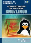 administraci¿n de sistemas gnu/linux(libro )