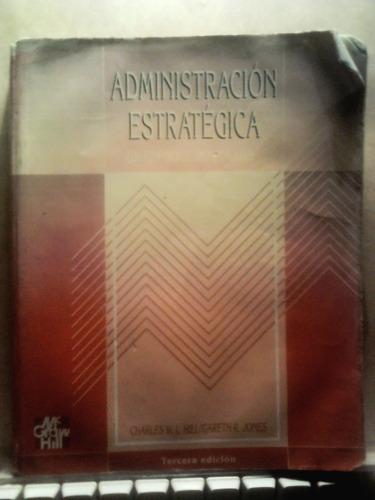 administracion estrategica,charles w. l. hill, mc graw hill