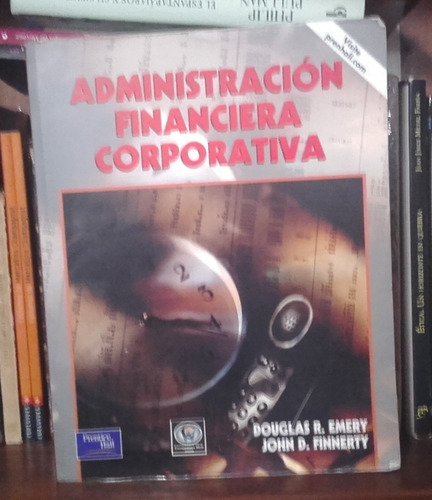 administración financiera corporativa emery finnerty