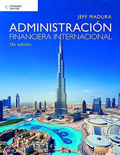 administracion financiera internacional (12a.edición)