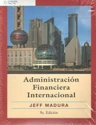 administracion financiera internacional 9ª ed. j. madura