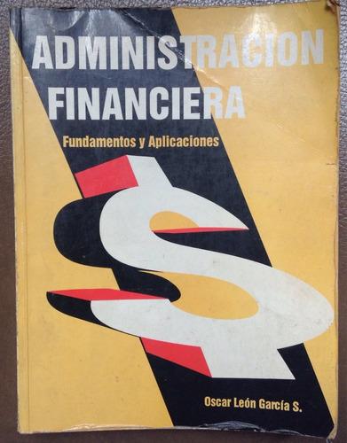 administracion financiera - oscar león garcía.