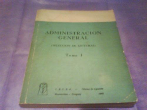 administración general (selección de lecturas) tomo i