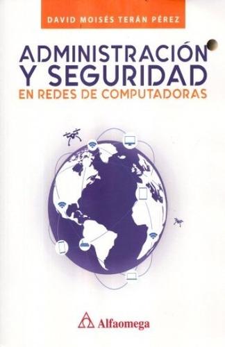 administración y seguridad en redes de computadoras