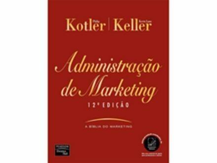 administração de marketing - kotler & keller - 12a edição